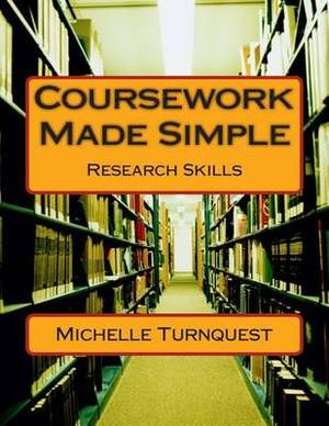 Coursework Made Simple: Research Skills