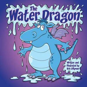 The Water Dragon: He's Just a Little Squirt!