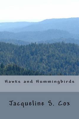 Hawks and Hummingbirds