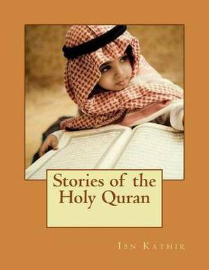 Stories of the Holy Quran: Stories of the Prophets