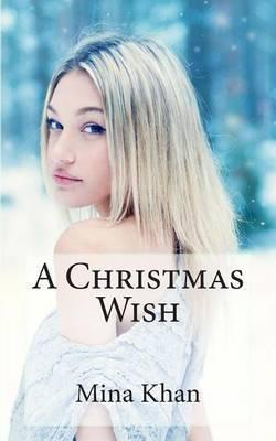 A Christmas Wish: A Djinn World Novella
