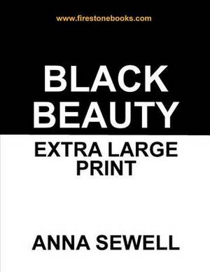 Black Beauty: Extra Large Print