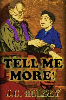 Tell Me More: Short Western Stories - Vol 1