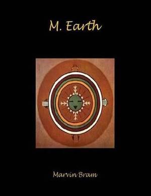M. Earth