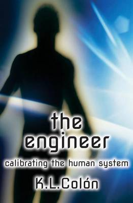 The Engineer: Calibrating the Human System