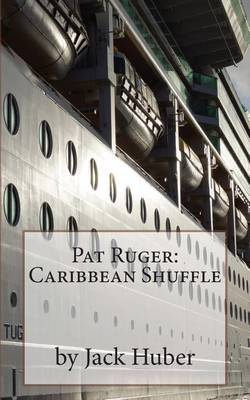 Pat Ruger: Caribbean Shuffle