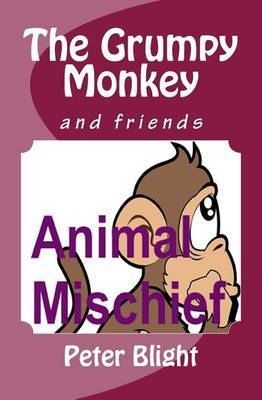 The Grumpy Monkey: And Friends