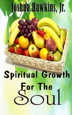 Spiritual Growth for the Soul