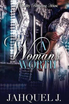 A Woman's Worth 1