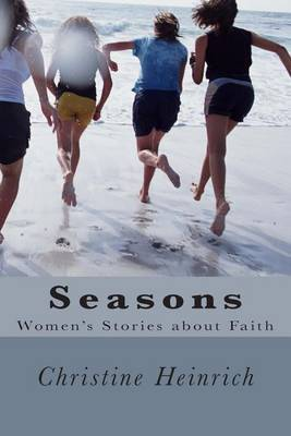 Seasons: A Collection of Stories from Women