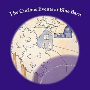 The Curious Events at Blue Barn: The Unknown Details Behind Them