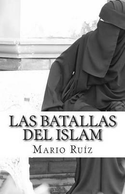 Las Batallas del Islam