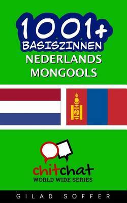1001+ Basiszinnen Nederlands - Mongools