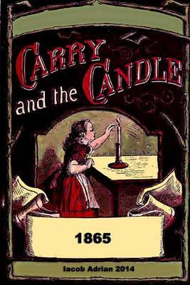 Carry and the Candle 1865
