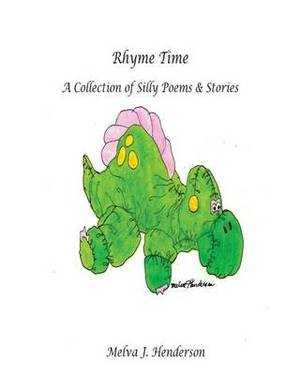 Rhyme Time: A Collection of Silly Poems and Stories