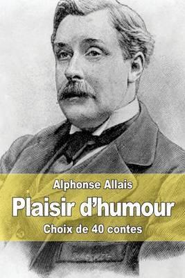 Plaisir D'Humour: Choix de 40 Contes