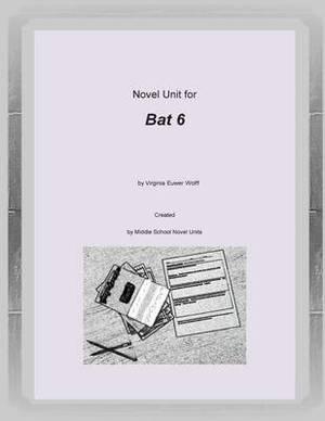 Novel Unit for Bat 6