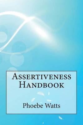 Assertiveness Handbook
