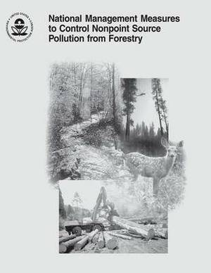 National Management Measures to Control Nonpoint Source Pollution from Forestry
