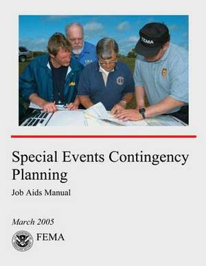 Special Events Contingency Planning: Job AIDS Manual