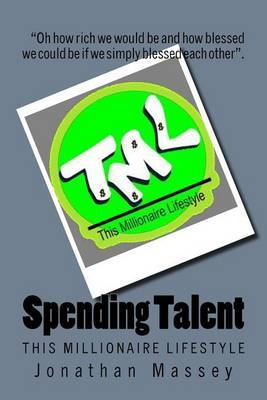 Spending Talent: This Millionaire Lifestyle