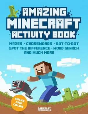 Amazing Minecraft Activity Book