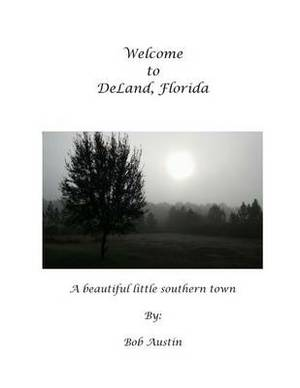 Welcome to Deland Florida