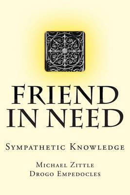 Friend in Need: Sympathetic Knowledge