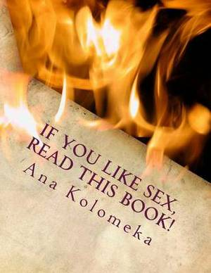 If You Like Sex, Read This Book!
