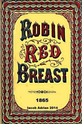 Robin Red Breast 1865