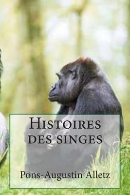 Histoires Des Singes