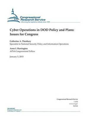 Cyber Operations in Dod Policy and Plans: Issues for Congress