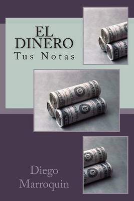 El Dinero: MIS Notas