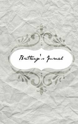 Brittany's Journal: Personalized Name Journal