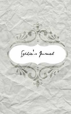Sophia's Journal: Personalized Name Journal