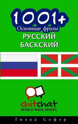 1001+ Basic Phrases Russian - Basque