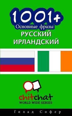 1001+ Basic Phrases Russian - Irish