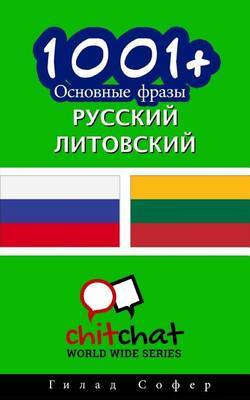 1001+ Basic Phrases Russian - Lithuanian