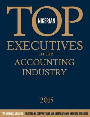 Nigerian Top Executives in the Accounting Industry