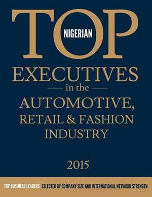 Nigerian Top Executives in the Automotive, Retail & Fashon Industry