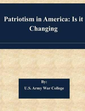Patriotism in America: Is It Changing