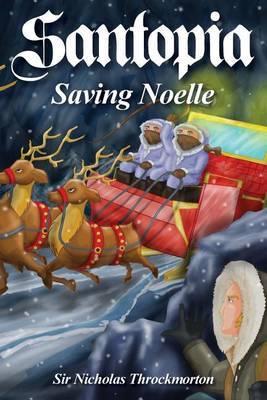 Santopia - Saving Noelle