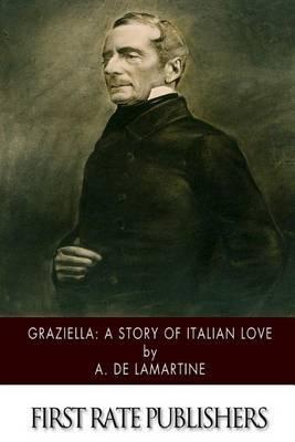Graziella: A Story of Italian Love