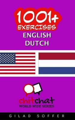 1001+ Exercises English - Dutch