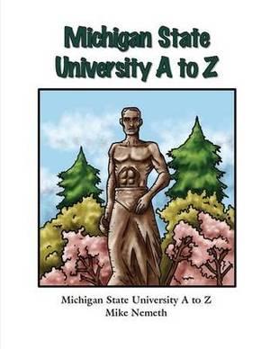 Michigan State University A to Z