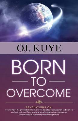 Born to Overcome