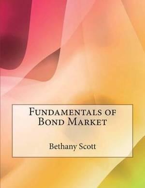 Fundamentals of Bond Market