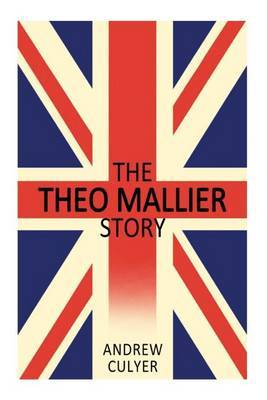 The Theo Mallier Story