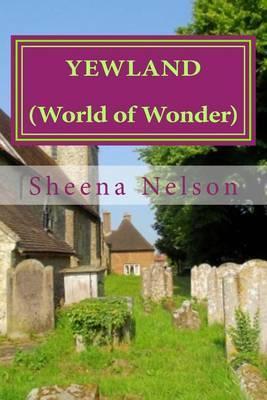 Yewland: (World of Wonder)