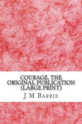 Courage, the Original Publication